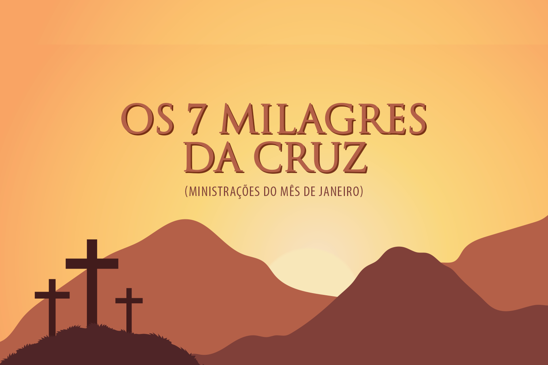 os_7_milagres_da_cruz-1500x